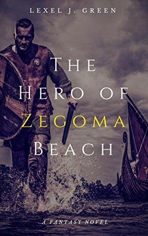The Hero of Zegoma Beach (The Oconic Gates)