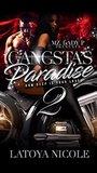 Gangsta's Paradise 2 by Latoya Nicole