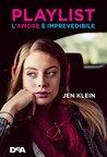 Playlist. L'amore è imprevedibile by Jen  Klein