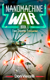Nanomachine War - Book 1, First Starship Encounter