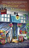 Familiar Motives (Witch's Cat Mystery, #3)