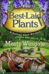 Best-Laid Plants by Marty Wingate