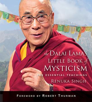 The Dalai Lama's Little Book of Mysticism: The Essential Teachings