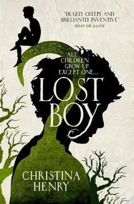 Lost Boy: The True Story of Captain Hook, Christina Henry