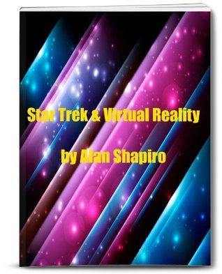 Star Trek and Virtual Reality
