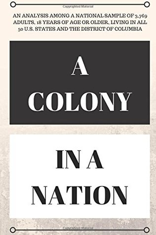 A Colony In A Nation: A to Z in 1 Hour