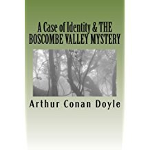 A Case of Identity & the Boscombe Valley Mystery: Illustrated Editions