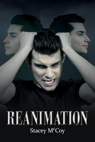 Reanimation (Reanimation Trilogy #1)