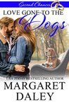 Love Gone to the Dogs by Margaret Daley