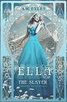 Ella, The Slayer (Serenity House, #1)