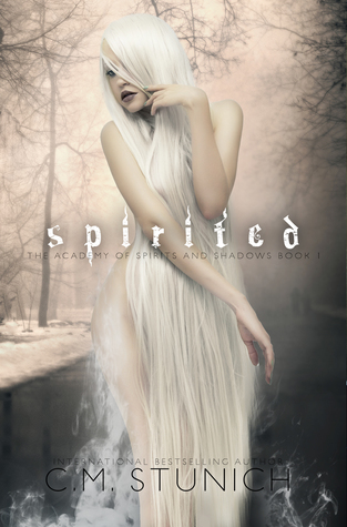Spirited (The Academy of Spirits and Shadows, #1)
