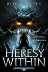 The Heresy Within (The Ties that Bind, #1)