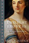 Twilight Empress: A Novel of Imperial Rome (The Theodosian Women Book 1)