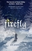 Firefly: Ice Born - Book One (The Secrets of Snow Valley #1)