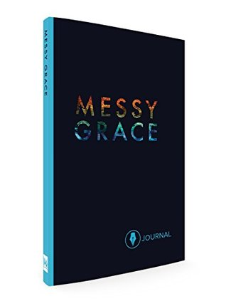 Messy Grace Journal
