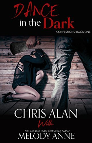 Dance in the Dark (Confessions, Book 1)