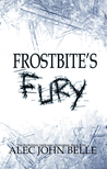 Frostbite's Fury (The Forbidden Darkness Chronicles, #4)