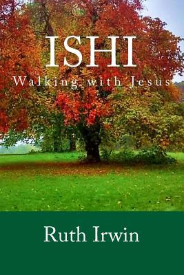 ishi-walking-with-jesus
