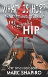 What Is Hip? by Marc Shapiro