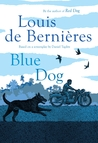 Blue Dog by Louis de Bernières