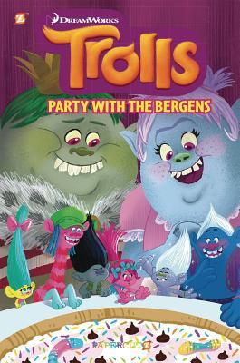 Trolls Graphic Novels #3: Party with the Bergens
