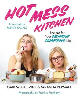 Image result for hot mess kitchen goodreads