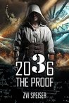 2036 The Proof: A...