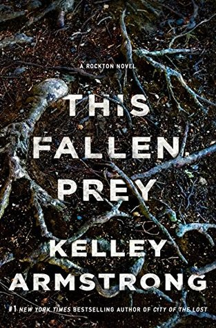 Review: This Fallen Prey by Kelley Armstrong (@jessicadhaluska, @KelleyArmstrong, @MinotaurBooks)