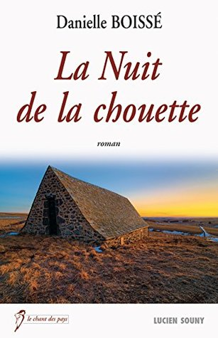 La Nuit de la chouette: Un roman plein d'humanité