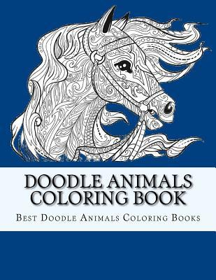 Doodle Animals Coloring Book: For Adults, Men, Women and Youth to Relax and Relieve Stress