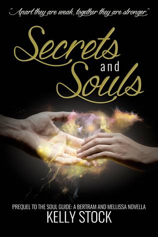 Secrets and Souls
