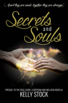 Secrets and Souls (The Soul Guide, #0.5)