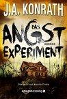 Das Angstexperiment by J.A. Konrath