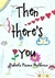 Then there's you by Nabeela Nazma Mulbocus