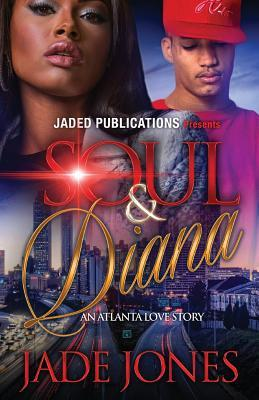 Soul and Diana by Jade Jones