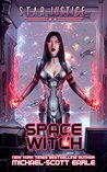 Space Witch (Star Justice #2)