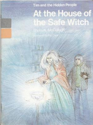 At the House of the Safe Witch (Tim and the Hidden People Book B6)