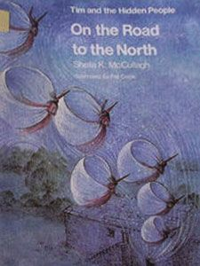 On the Road to the North (Tim and the Hidden People Book C3)