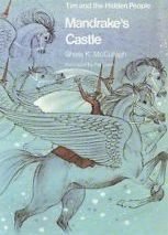 Mandrake's Castle (Tim and the Hidden People Book C5)