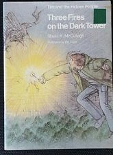 Three Fires on the Dark Tower (Tim and the Hidden People Book C7)