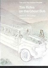 Tim Rides on the Ghost Bus (Tim and the Hidden People Book C8)