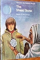 The Shield Stone (Tim and the Hidden People Book D3)