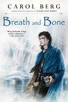 Breath and Bone (Lighthouse, #2)
