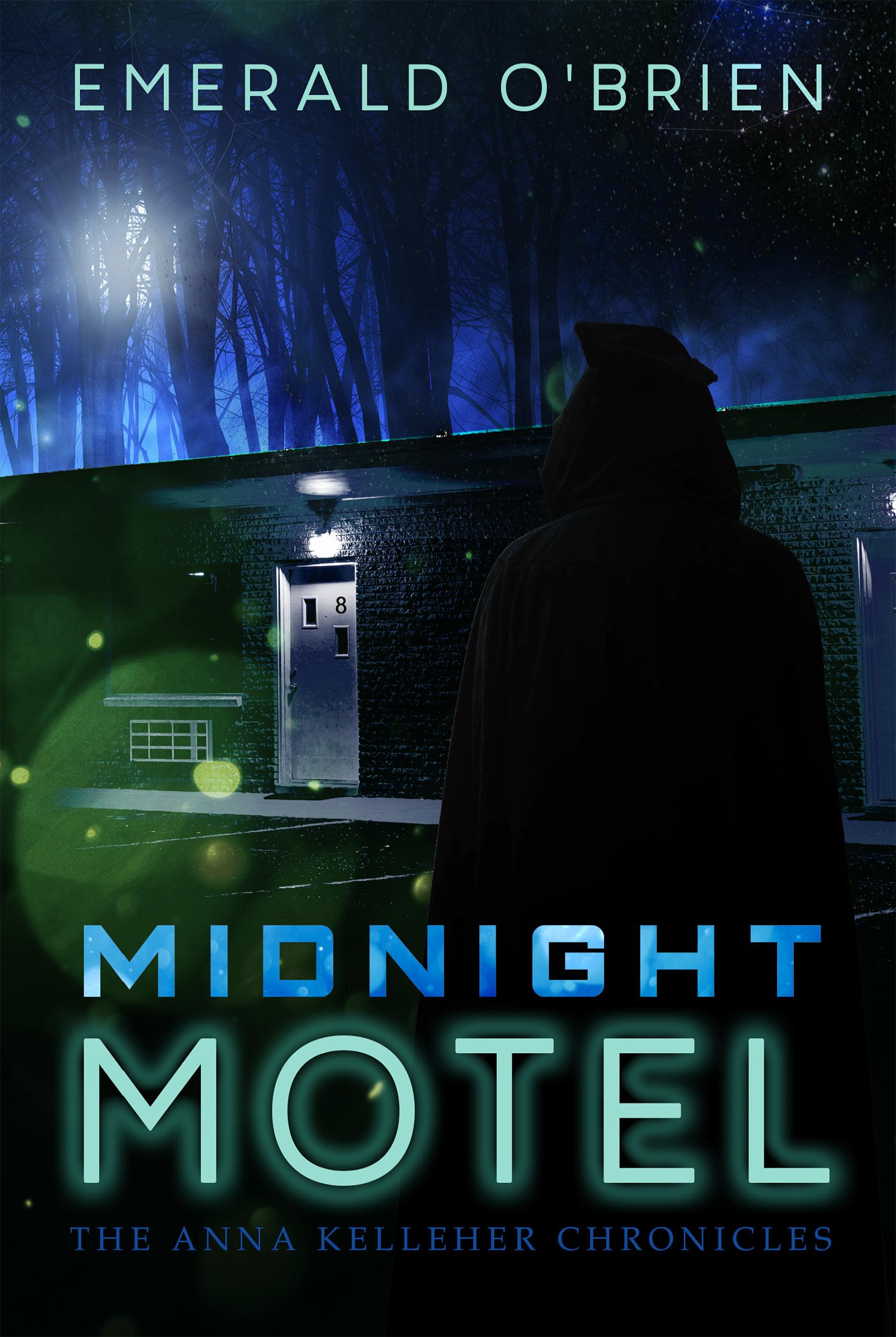 Midnight Motel (The Anna Kelleher Chronicles, #1)