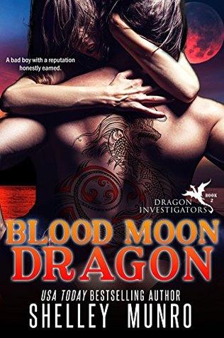 Blood Moon Dragon (Dragon Investigators, #2)