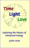 Time Light Love: Exploring the Physics of Emotional Energy
