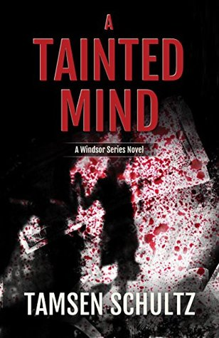 A Tainted Mind, Windsor Series Book 1