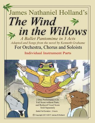 The Wind in the Willows: A Ballet Pantomime in Three Acts: Individual Instrumental Parts