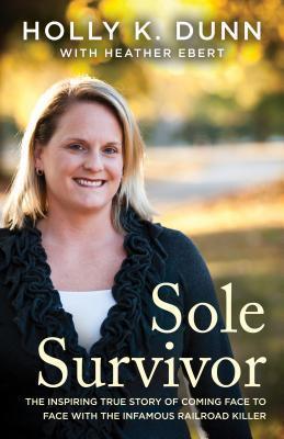 Sole Survivor by Holly Dunn