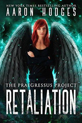 Retaliation (Praegressus Project #3)